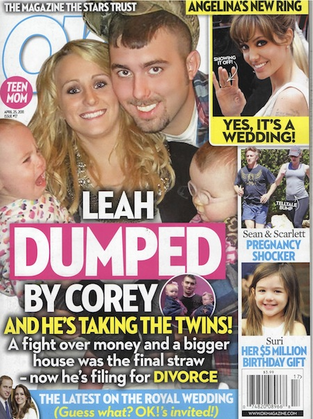 OK! cover April 25 2011 Leah Dumped By Corey Simms Teen Mom 2