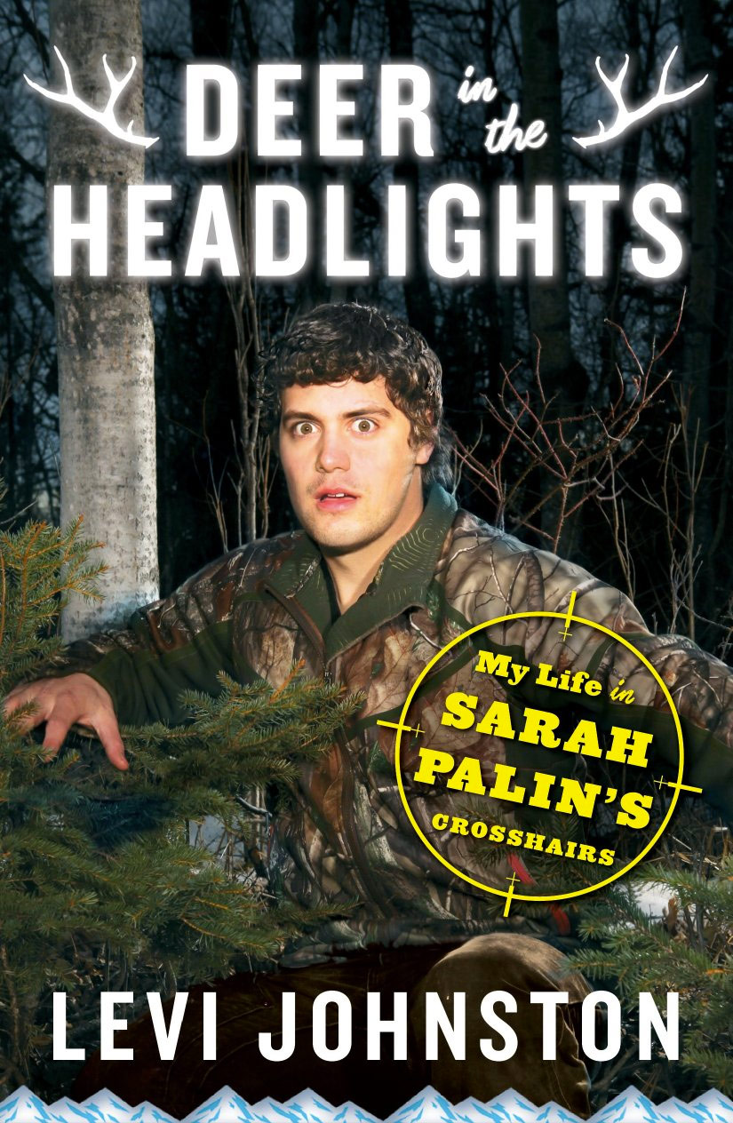Levi Johnston Deer in the Headlights book cover