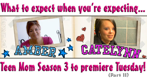 Amber Portwood and Catelynn Lowell Teen Mom Season 3 preview with spoilers