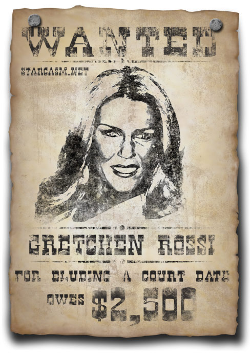 Gretchen Rossi wanted poster for bench warrant Real Housewives of Orange County