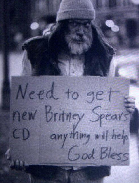 Homeless man wants money for Britney Spears CD