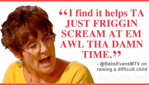 Teen Mom's Barbara Evans quote