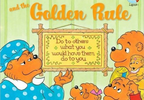 The Berenstain Bears Golden Rule Do unto others