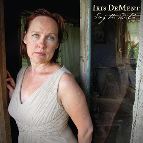 Sing the Delta Iris DeMent