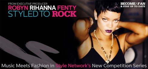 Rihanna Styled to Rock fashion reality competition show like Project Runway
