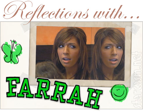 Reflections with Farrah Abraham - Sophia's unibrow