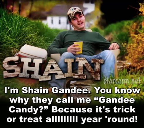 Buckwild Shain Gandee Candy opening trick or treat quote