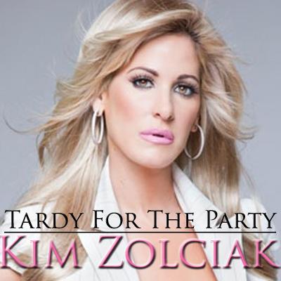 Kim Zolciak 'Don't Be Tardy' single album cover
