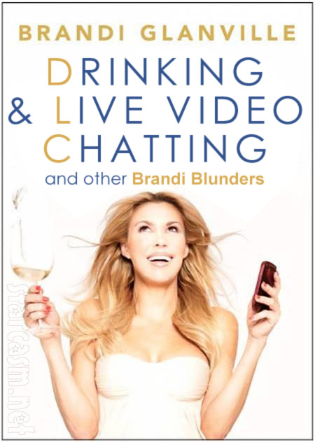 Brandi Glanville Drinking and Tweeting book cover parody