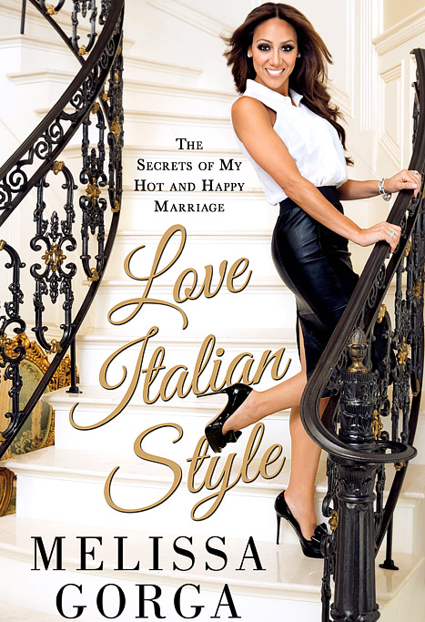 The Real Housewives of New Jersey's Melissa Gorga's Love Italian Style book cover