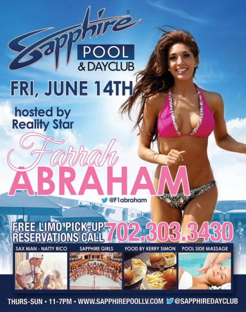 Poster for Farrah Abraham hosting the Sapphire Pool and Dayclub pool party June 14 2013