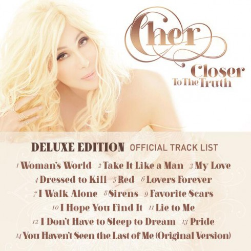 Cher Closer to the Truth Deluxe Edition track listing