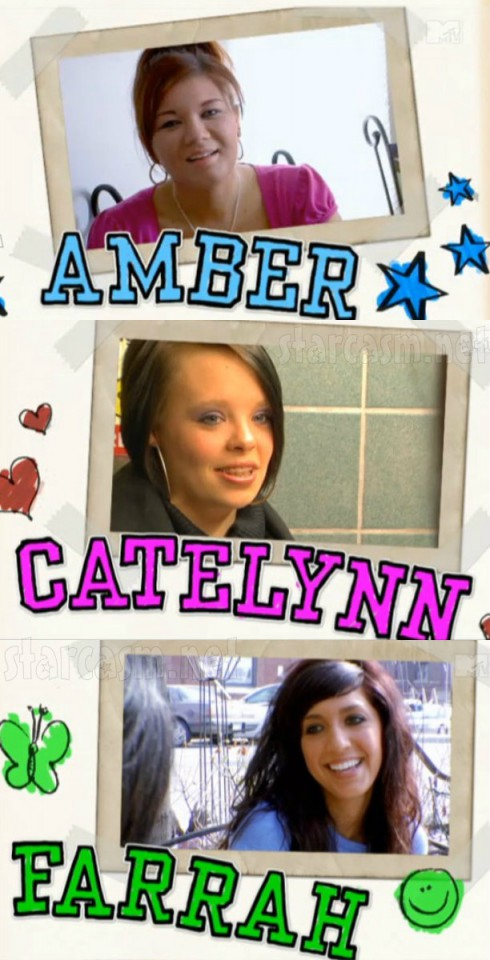 Being Amber - Being Catelynn - Being Farrah
