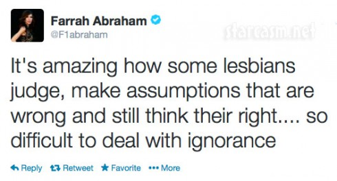 Farrah Abraham's tweet about how some lesbians are ignorant