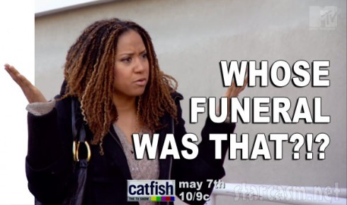 Catfish Season 3 Tracie Thoms Whose funeral was that quote