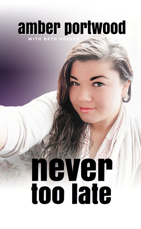 Amber Portwood Never Too Late book cover