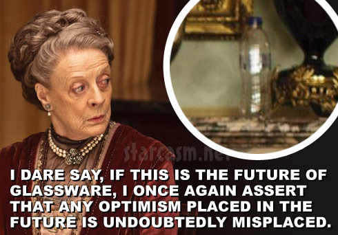 Lady Grantham plastic bottle photo quote