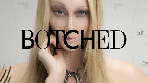 Botched E!