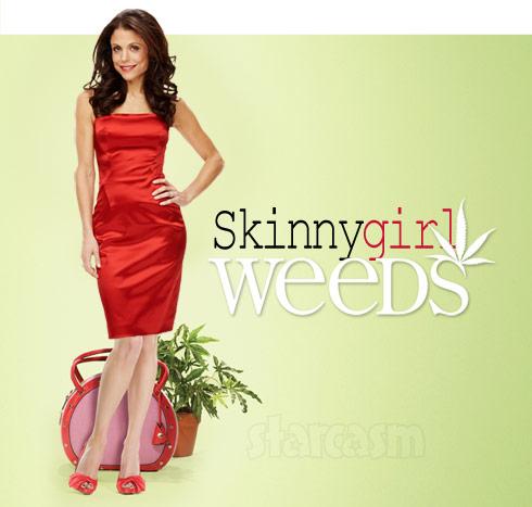 Bethenny Frankel Weeds photo - to sell Skinnygirl marijuana