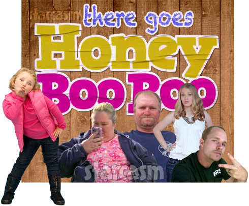 There Goes Honey Boo Boo