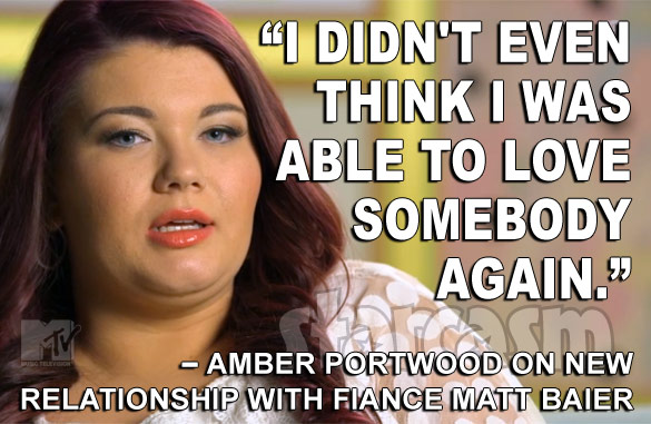 Teen Mom Amber Portwood quote engagement