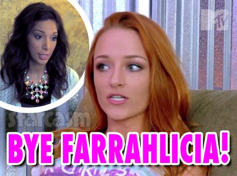 Maci Bookout Farrah Abraham Bye Farrahlicia