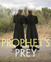 Showtime's Warren Jeffs documentary Prophet's Prey to be