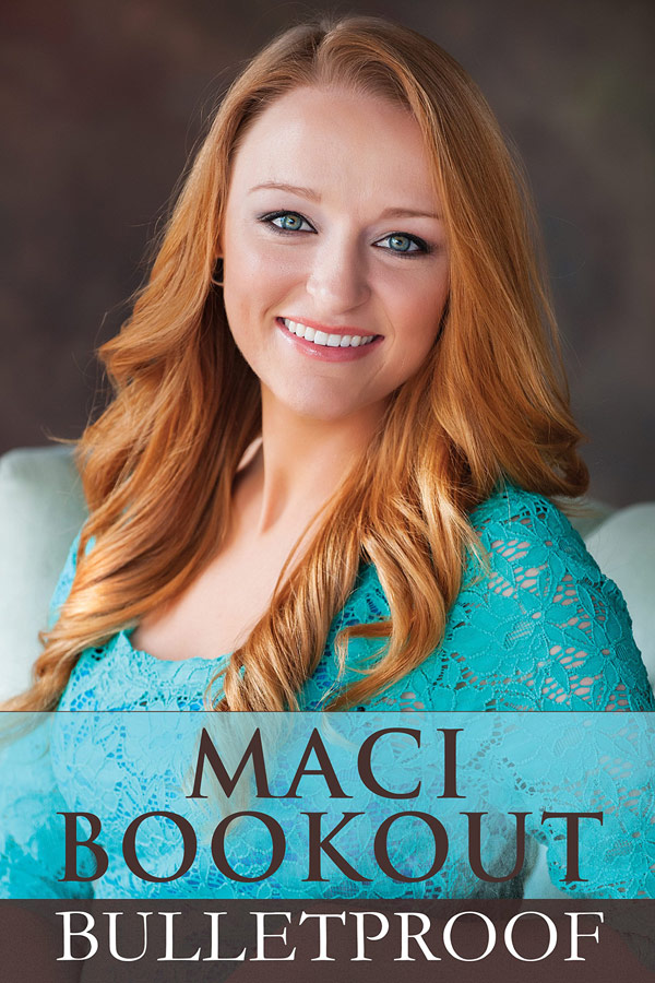 Photo Maci Bookout S Book Bulletproof Now Available For