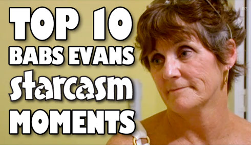 Top 10 Babs Evans Starcasm moments