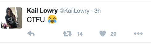 Kail Lowry ctfu tweet