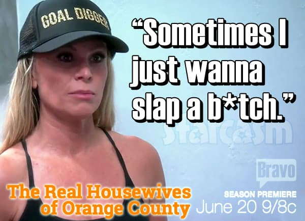 Tamra Judge slap a bitch quote