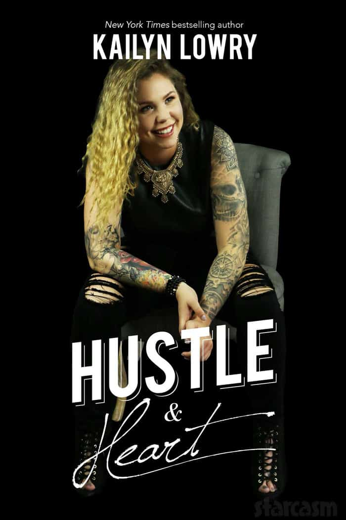 Kail Lowry Hustle and Heart book cover