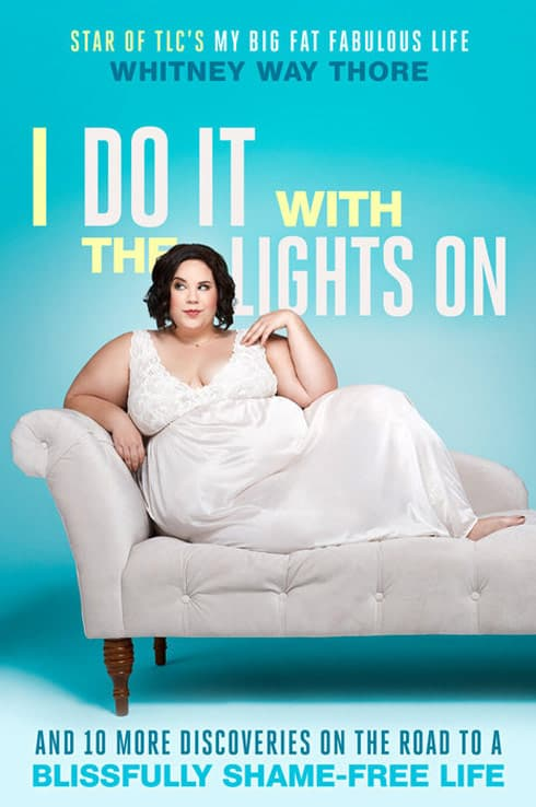 Whitney Way Thore book cover I Do It With the Lights On