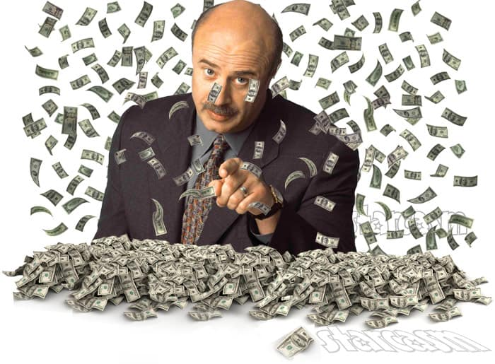 How much money does Dr. Phil make?