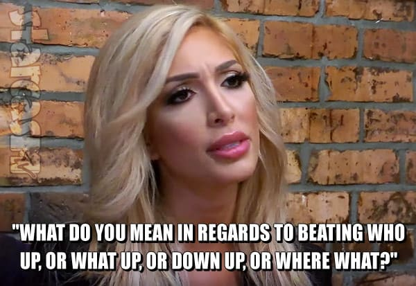 Farrah Abraham down up quote