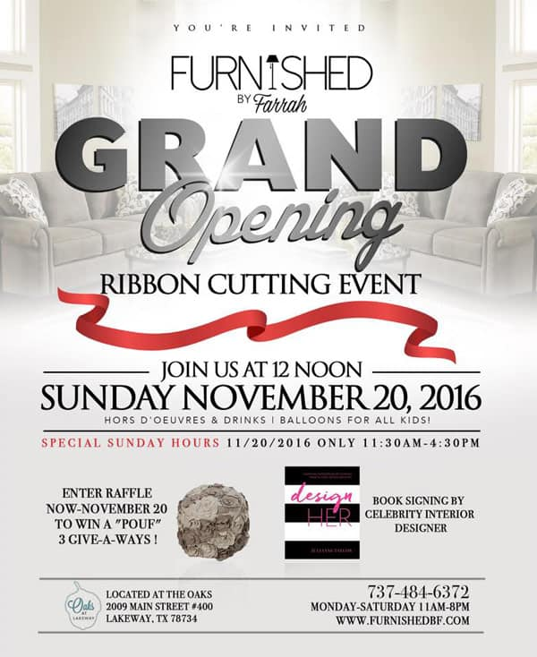 Furnished By Farrah grand opnening poster