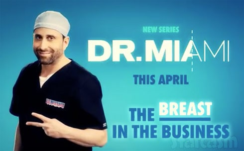 Dr Miami WE tv show breast in the business