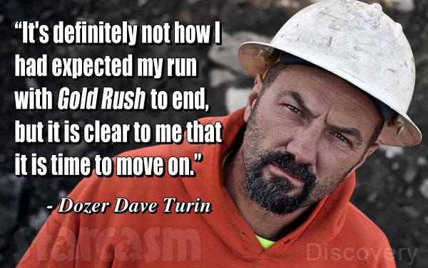 Why did Dave Turin leave Gold Rush? He explains why he left on his