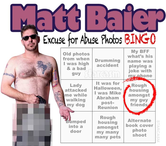 Matt Baier excuse for abuse photos BINGO