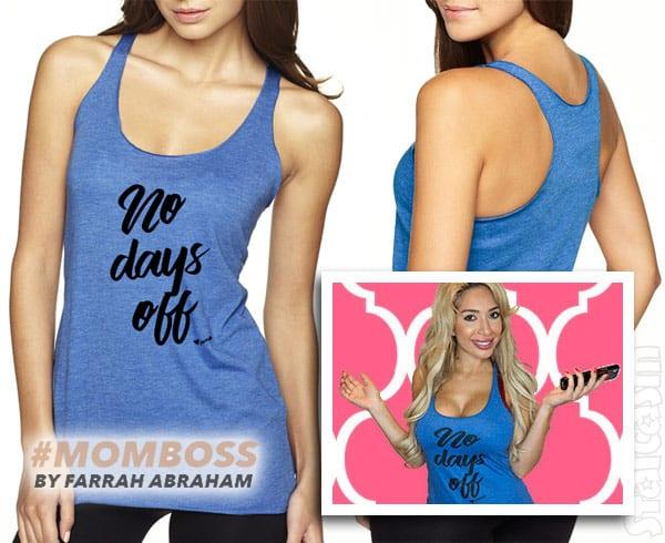 Farrah Abraham No Days Off tank top shirt
