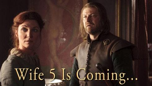 Ned Stark Catelyn Stark wife 5 is coming