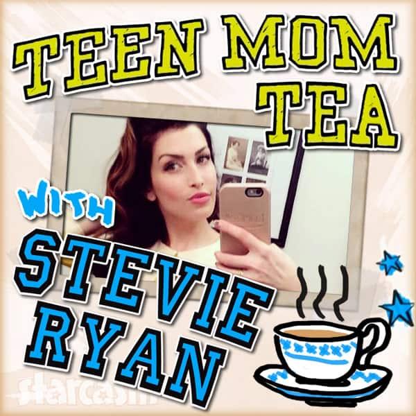 Teen Mom Tea With Stevie Ryan podcast