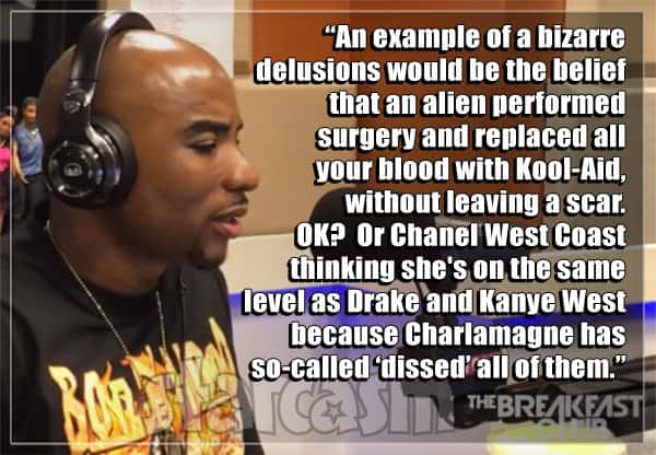 Charlamagne Chanel West Coast delusion quote