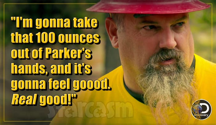 Todd Hoffman Gold Rush Season 8 quote
