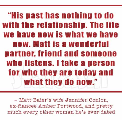 Matt Baier wife Jennifer Conlon quote
