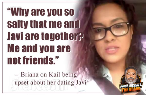 Briana DeJesus quote about Kail being angry about Javi