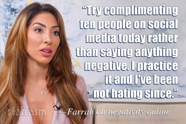 Teen Mom OG Farrah Abraham quote about not being negative and staying positive online