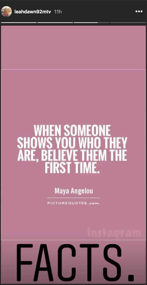 Leah Messer Jason break up quote by Maya Angelou When someone shows you who they are, believe them the first time.