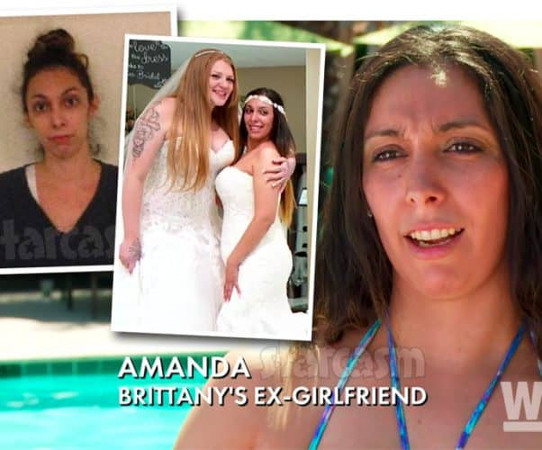 Why was Love After Lockup Brittany's girlfriend Amanda arrested?