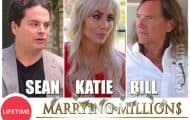 Marrying Millions How did millionaires Sean Katie and Bill make their money?